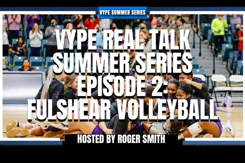 VYPE Summer Series Episode 2: Fulshear Volleyball