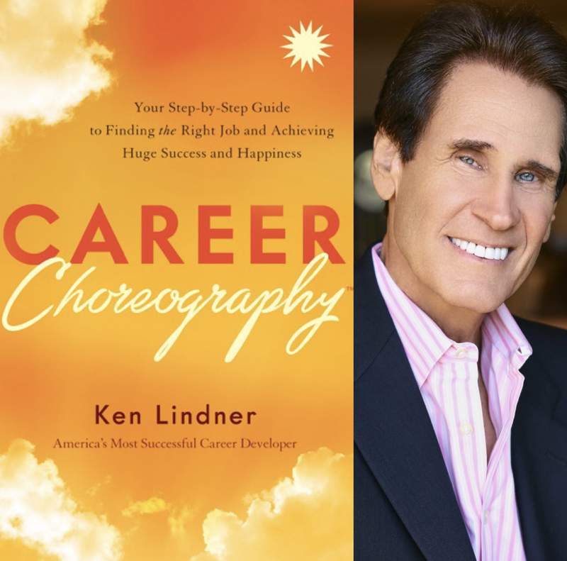 """Career Choreography™: Your Step-by-Step Guide to Finding the Right Job and Achieving Huge Success and Happiness""""."""