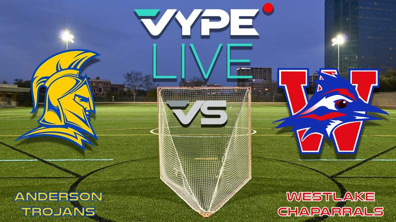 VYPE Live- Lacrosse: Anderson vs Westlake