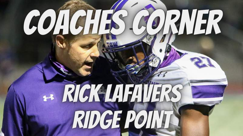 Coaches Corner: Ridge Point's Rick LaFavers