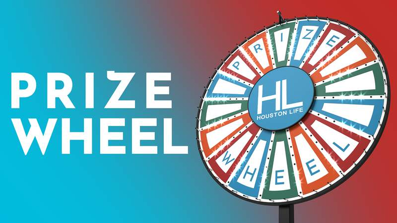 Houston Life Prize Wheel