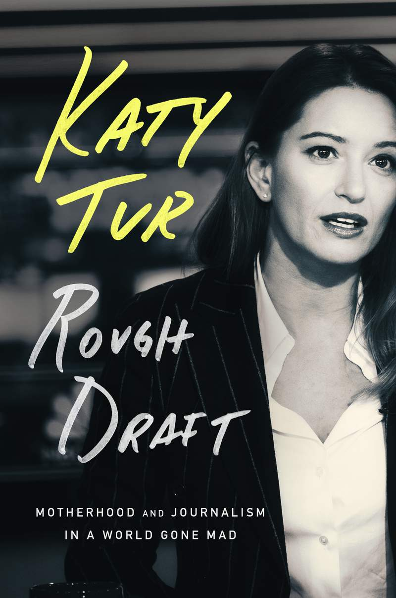 """This cover image released by One Signal Publishers/Atria Books  shows """"Rough Draft: Motherhood and Journalism in a World Gone Mad,"""" a memoir by MSNBC anchor and NBC News correspondent Katy Tur, scheduled for November. (One Signal Publishers/Atria Books via AP)"""