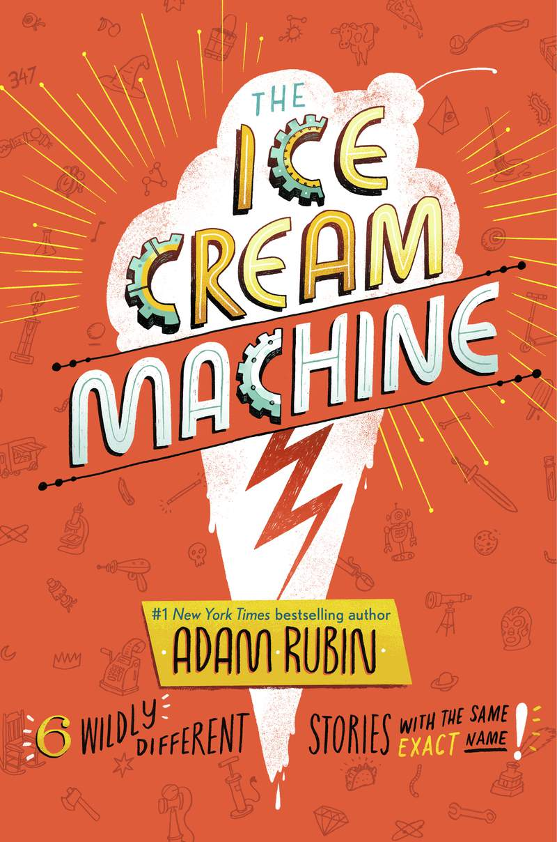 """This cover image released by G. P. Putnams Sons Books for Young Readers shows """"The Ice Cream Machine,"""" a collection of six humorous stories raging from science fiction to adventure narratives by Adam Rubin. (G. P. Putnams Sons Books for Young Readers via AP)"""