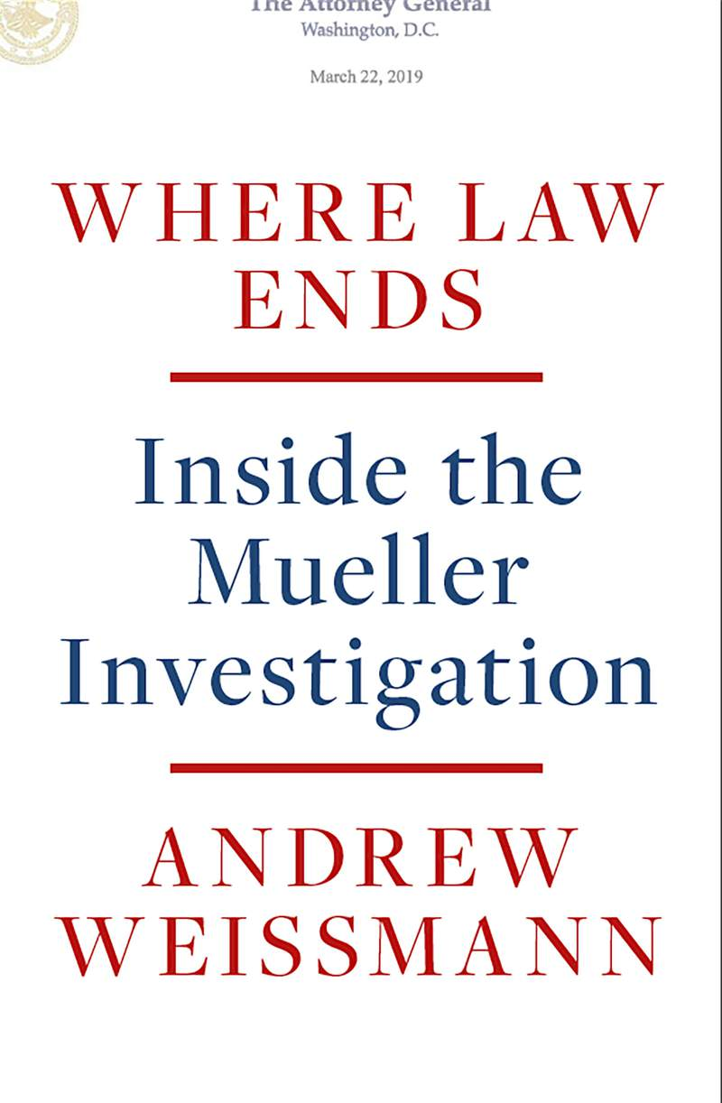 """This photo provided by Random House shows the cover of Andrew Weissmanns """"Where Law Ends: Inside the Mueller Investigation."""" A lead prosecutor for special counsel Robert Mueller has a book coming about the two-year investigation into the alleged ties between Russia and the presidential campaign of Donald Trump. Random House announced Monday, July 13, 2020, that Where Law Ends will be published Sept. 29. (Random House via AP)"""