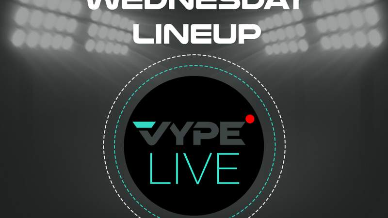 VYPE Live Lineup - Wednesday 1/13/21