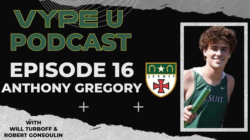 VYPE U Podcast Episode 16: Anthony Gregory