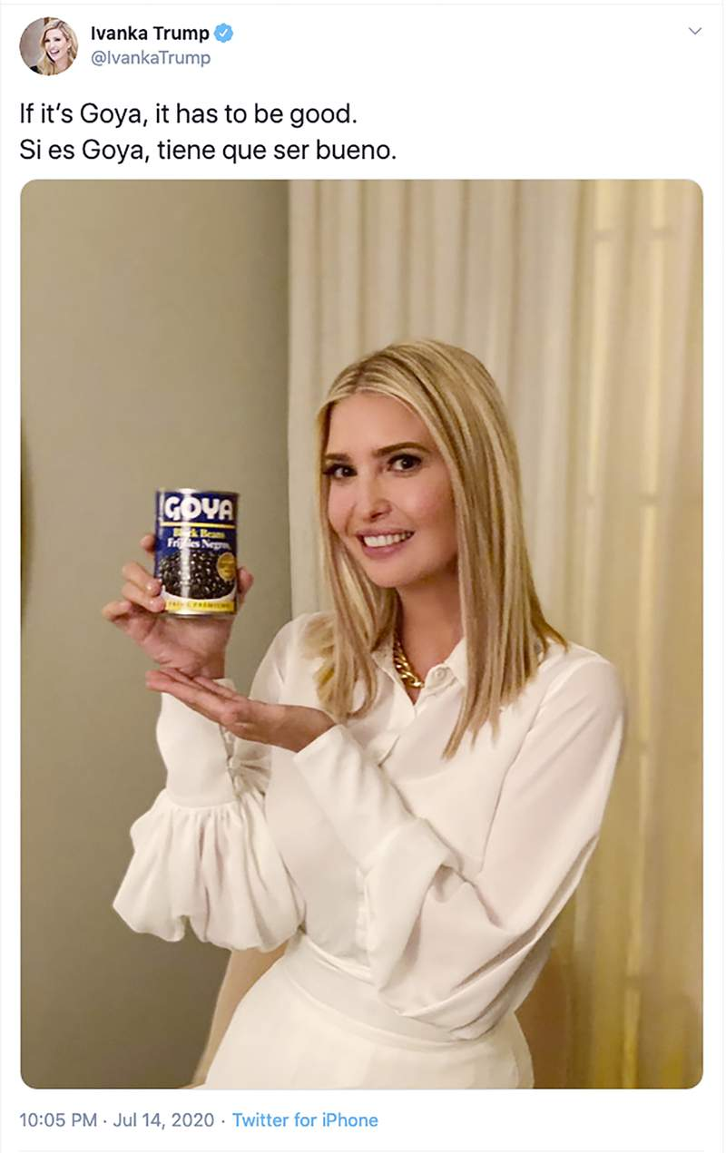"""This image taken from Ivanka Trump's Twitter account shows her holding a can of Goya beans along with the words """"If it's Goya, it has to be good"""" written in English and Spanish.  Ivanka Trump is defending the tweet as a show of support for a company she says has been unfairly treated after Goya Foods CEO Robert Unanue praised her father, President Donald Trump, at the White House on July 9, 2020. Government watchdog groups say she violated federal regulations barring government officials from promoting specific products. (Ivanka Trump's Twitter page via AP)"""