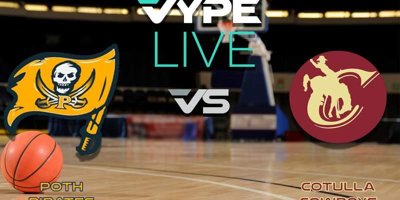 VYPE Live- Basketball: Poth vs Cotulla