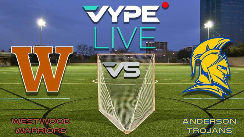 VYPE Live- Lacrosse: Westwood vs Anderson
