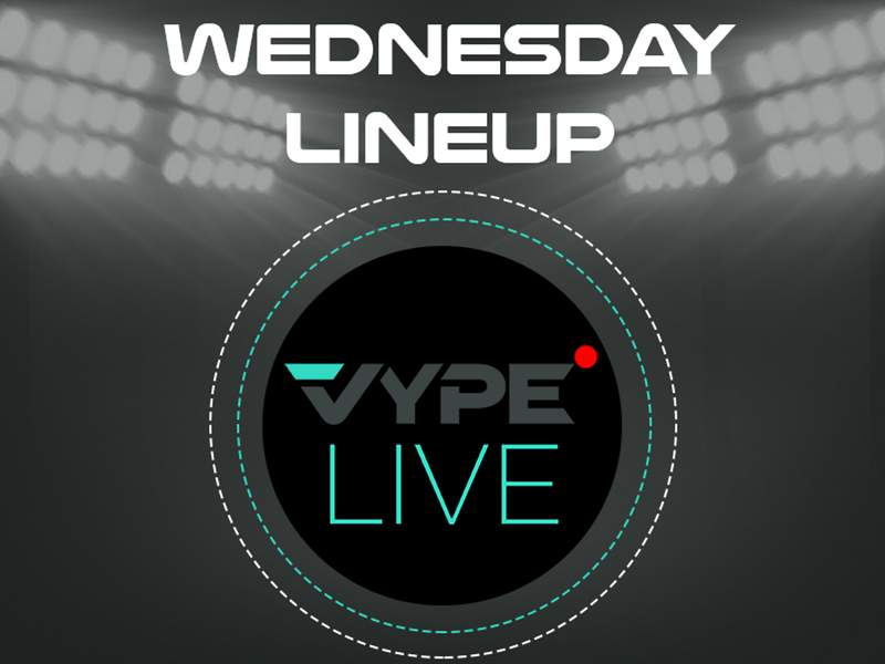 VYPE Live Lineup - Wednesday 3/24/21
