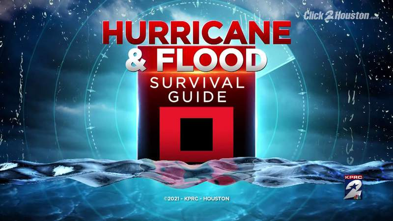 KPRC 2′s 2021 Hurricane & Flood Survival Guide